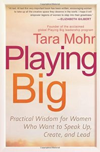 Playing Big the book, by Tara Mohr